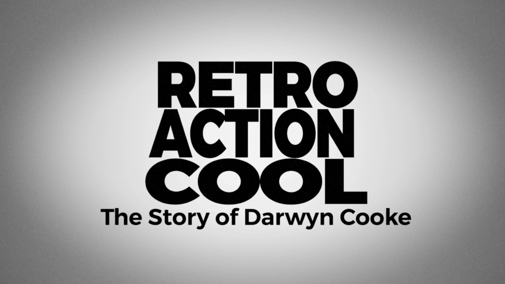 Darwyn Cooke: Retro Action Cool